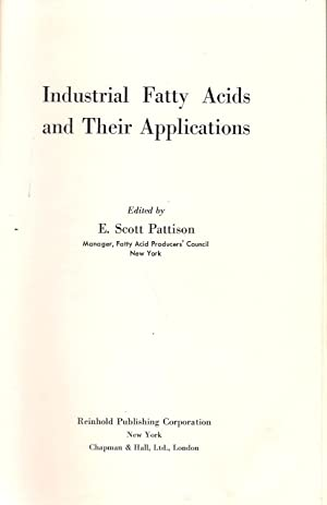 Industrial Fatty Acids and Their Applications: Scott Pattison, E.