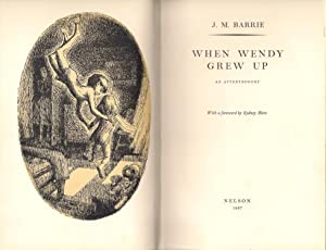 When Wendy Grew Up : An Afterthought: Barrie, J.M.