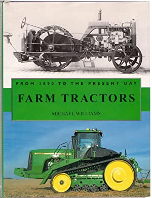 Farm Tractors from 1890 to the Present: Williams, Michael