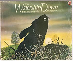 The Watership Down Film Picture Book: Adams, Richard