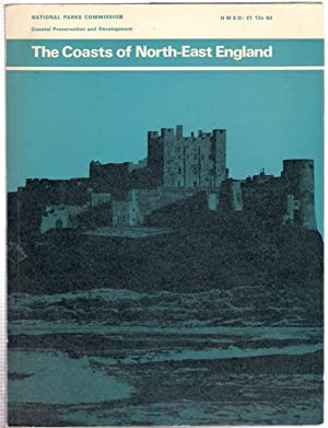 The Coasts of North-East England : Countryside Commission Coastal Preservation and Development