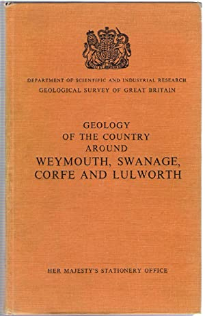 Geology of the Country Around Weymouth, Swanage, Corfe and Lulworth