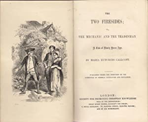 The Two Firesides; or, The Mechanic and the Tradesman: Hutchins Callcott, Maria