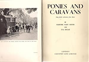 Ponies and Caravans : Being Adventures from Bunts: Oliver, Marjorie Mary
