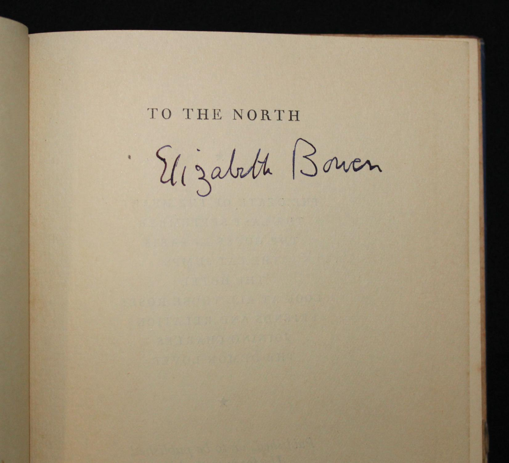 ... TO THE NORTH (Signed): Elizabeth Bowen
