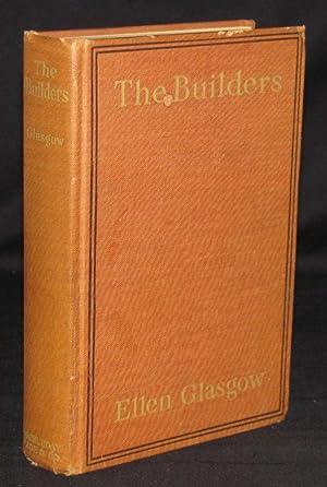 THE BUILDERS: Ellen Glasgow