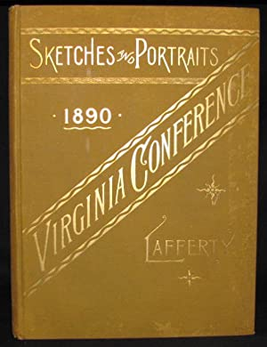 SKETCHES AND PORTRAITS OF THE VIRGINIA CONFERENCE, METHODIST EPISCOPAL CHURCH, SOUTH (1890)