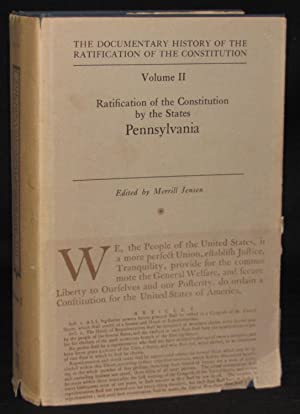 THE DOCUMENTARY HISTORY OF THE RATIFICATION OF THE CONSTITUTION -- VOLUME II: RATIFICATION OF THE ...
