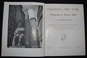 CHANGING NEW YORK: Bernice Abbott | text by Elizabeth McCausland; introduction by Audrey McMahon