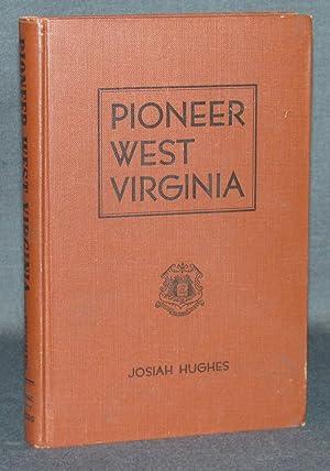 PIONEER WEST VIRGINIA: Josiah Hughes