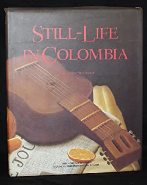 STILL-LIFE IN COLOMBIA [English Language Edition]