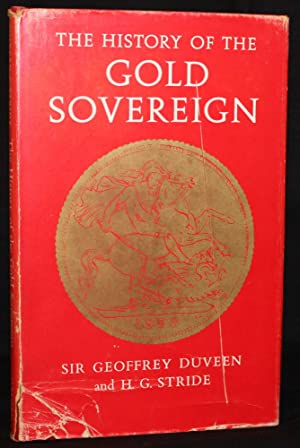 THE HISTORY OF THE GOLD SOVEREIGN: Geoffrey Duveen and H. G. Stride