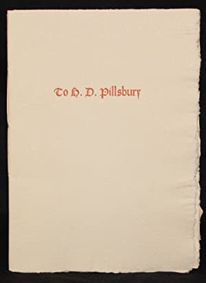 Grabhorn Press] TO H. D. PILLSBURY