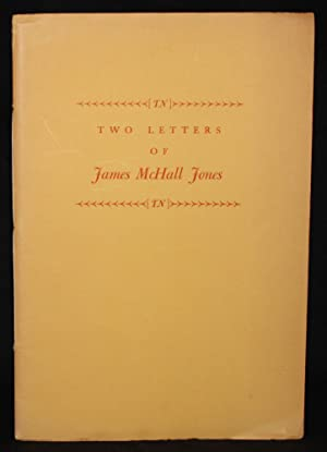 Grabhorn Press] TWO LETTERS OF JAMES McHALL JONES, DELEGATE TO THE CALIFORNIA CONSTITUTIONAL CONV...