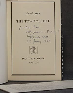 THE TOWN OF HILL (Godine Chapbook Series, II): Donald Hall