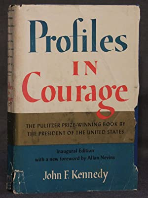 PROFILES IN COURAGE (Secretarial Signature): John F. Kennedy