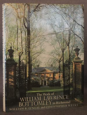 THE WORKS OF WILLIAM LAWRENCE BOTTOMLEY IN RICHMOND