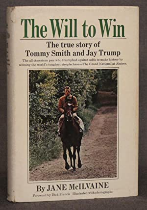 THE WILL TO WIN: THE TRUE STORY OF TOMMY SMITH AND JAY TRUMP