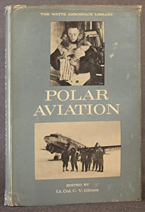 POLAR AVIATION (The Watts Aerospace Library)
