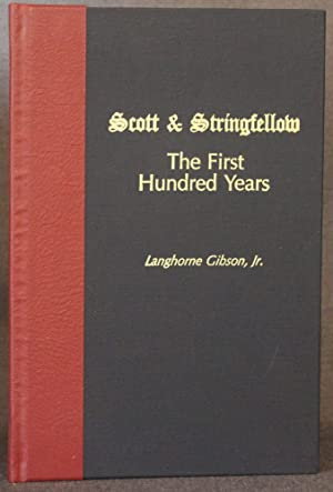 SCOTT & STRINGFELLOW: THE FIRST HUNDRED YEARS