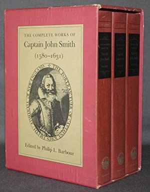 THE COMPLETE WORKS OF CAPTAIN JOHN SMITH (1580-1631) IN THREE VOLUMES (Complete)