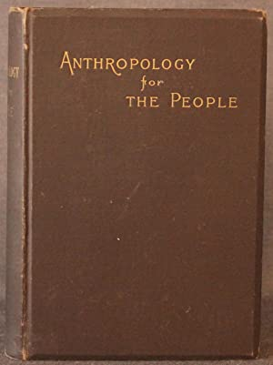 ANTHROPOLOGY FOR THE PEOPLE: A REFUTATION OF THE THEORY OF THE ADAMIC ORIGIN OF ALL RACES