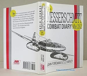 The Messerschmitt Combat Diary. Me 262 Combat: Foreman, John, Harvey,