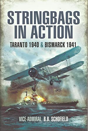 STRINGBAGS IN ACTION: Taranto 1940 & Bismarck 1941.