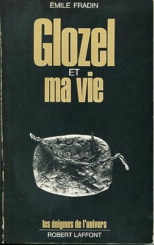 Glozel Et Ma Vie: Fradin, Emile
