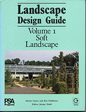 Landscape Design Guide Volume 1: Soft Landscape