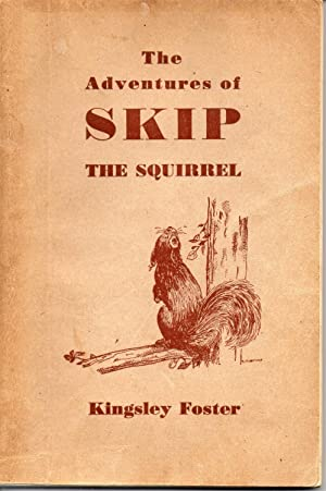 The Adventures Of Skip The Squirrel