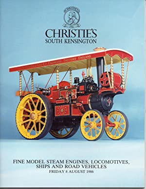 Fine Model Steam Engines, Locomotives, Ships And Road Vehicles (Friday 8 August 1986)