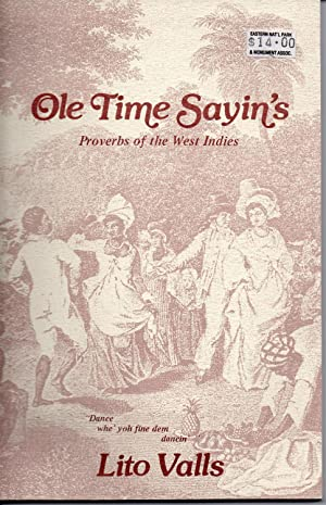 Ole Time Sayin's - Proverbs of the: Valls, Lito