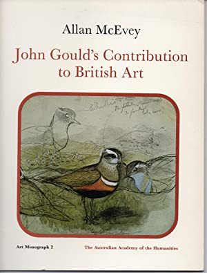 John Gould's Contribution to British Art: An Essay on Its Authenticity (Art Monograph)