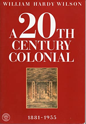 William Hardy Wilson: A 20th Century Colonial: National Trust Of