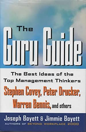 The Guru Guide: The Best Ideas of the Top Management Thinkers