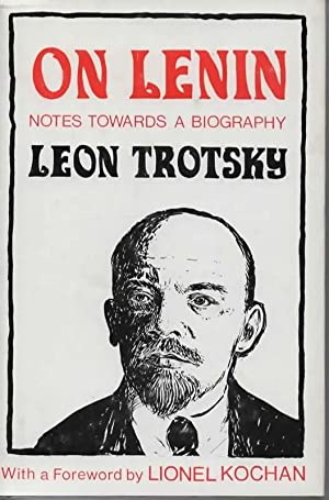 On Lenin: Notes Towards a Biography