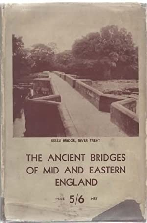 The Ancient Bridges of Mid and Eastern England