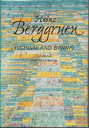 Heinz Berggruen: Highway and Byways