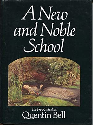A New and Noble School: The Pre-Raphaelites