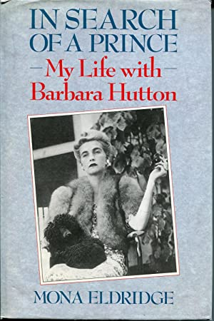 In Search of a Prince : My Life with Barbara Hutton