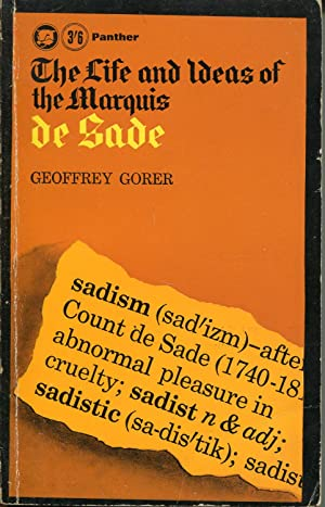 The Life And Ideas Of The Marquis De Sade