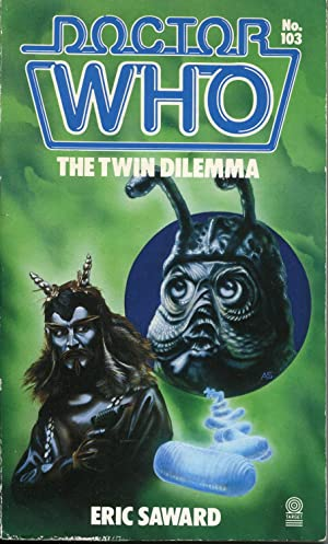 Doctor Who : The Twin Dilemma