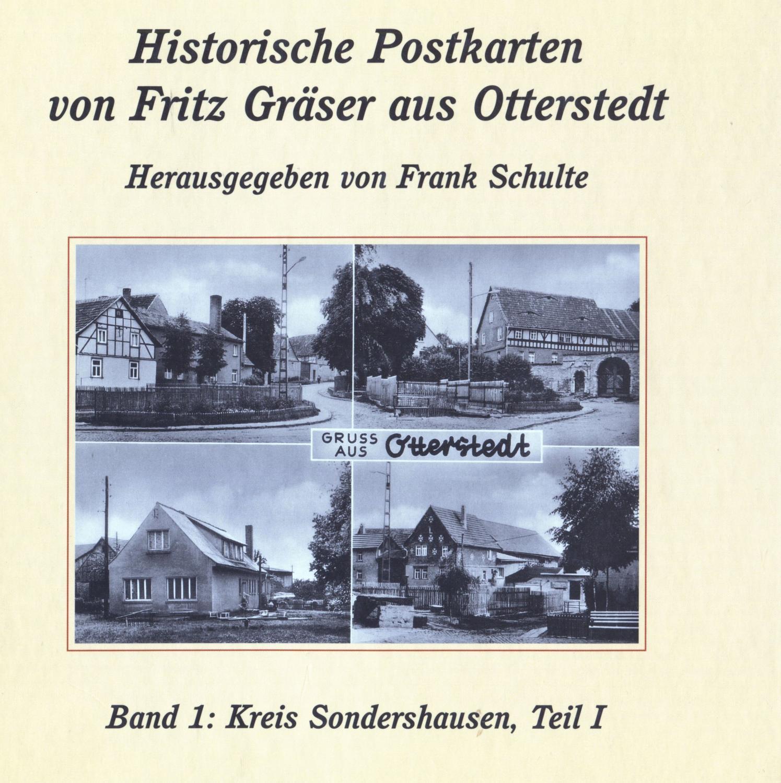 Historische Postkarten von Fritz Gräser Aus Otterstedt: Schulte, Frank (Hrsg.)