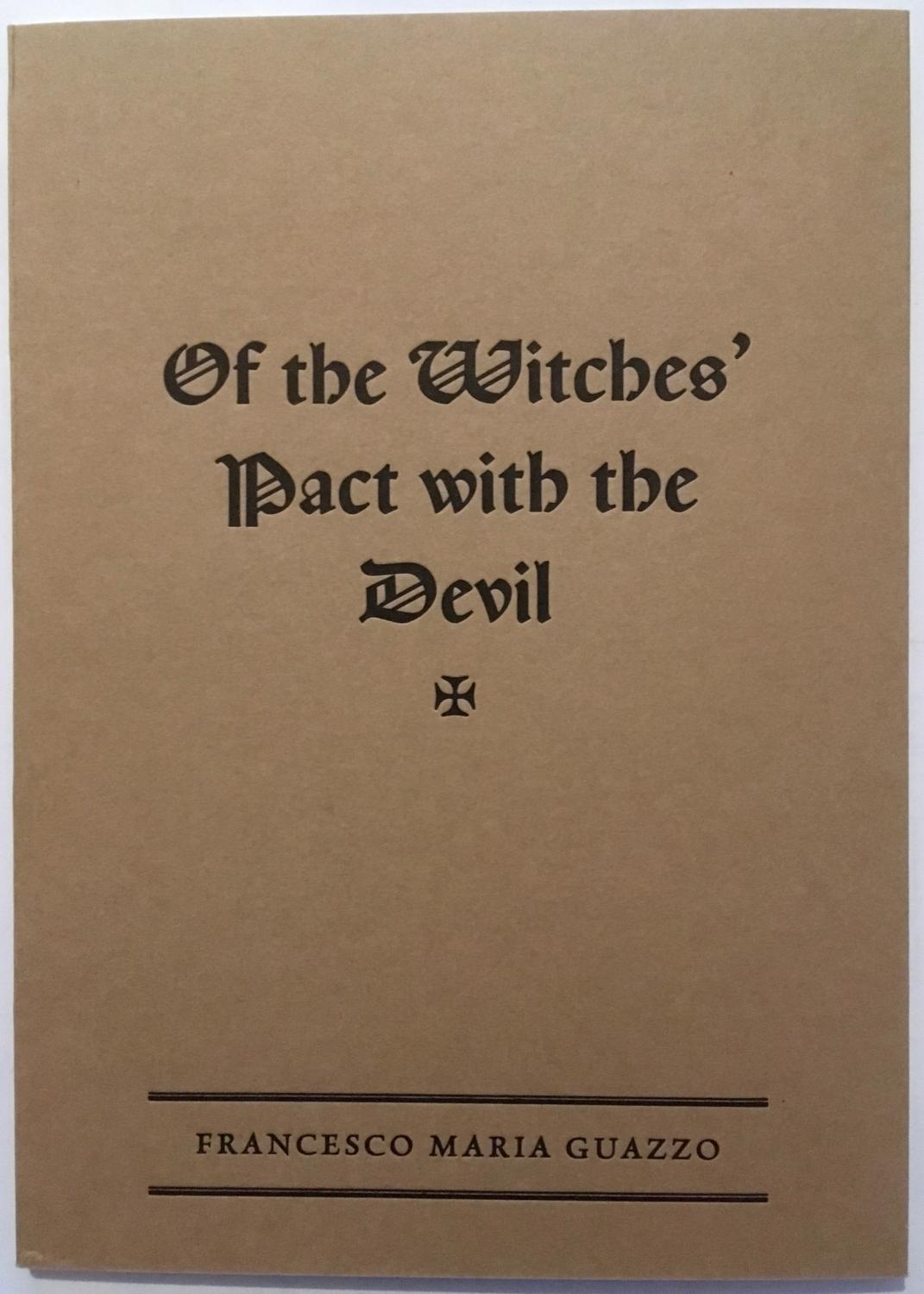 Of The Witches Pact With The Devil By Mario Guazzo Three Hands