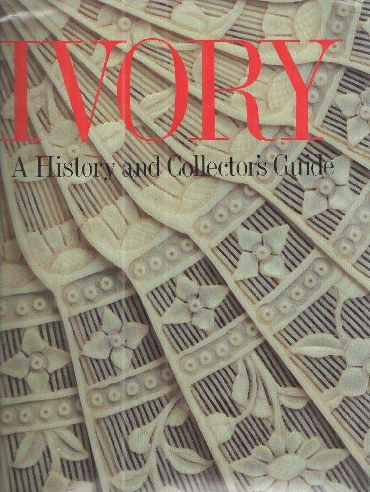 Ivory - A History and Collector's Guide
