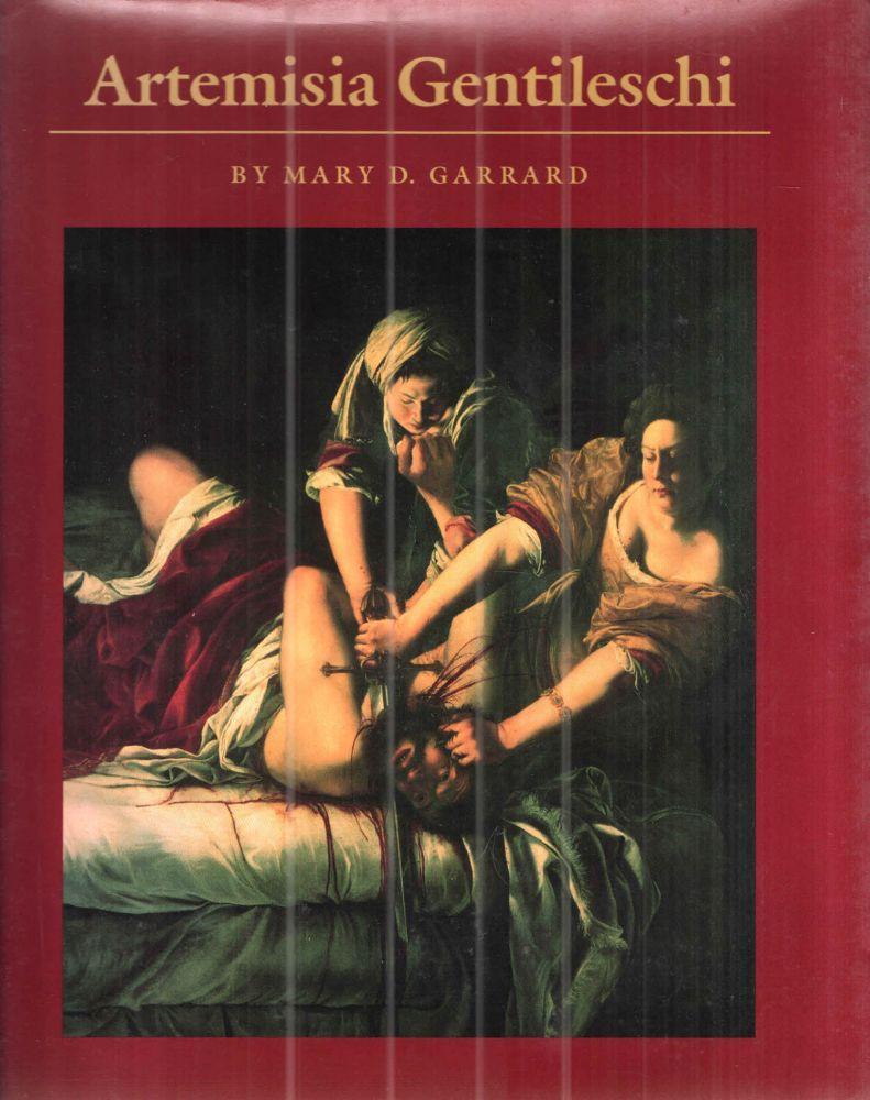 Artemisia Gentileschi: The Image of the Female Hero in Italian Baroque Art - Mary D Garrard