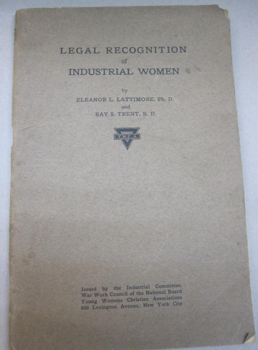 Legal_Recognition_of_Industrial_Women_Eleanor_L_Lattimore_and_Ray_S_Trent_Assez_bon_Couverture_souple