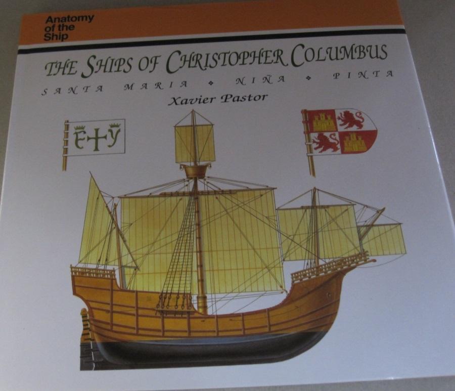 The Ships Of Christopher Columbus: Santa Maria, Nina