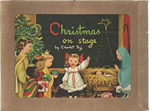 Christmas on Stage; A Book of Words in rhyme and reason to greet the Magic Christmas Season: ...